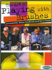 The Art of Playing with Brushes (DVD) (2 Disc) (Eng) 2007