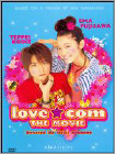 Love.com: The Movie (DVD) (Enhanced Widescreen for 16x9 TV) 2006