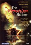 The Bloodstained Shadow (dvd) 16241167