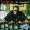 Skiba Dla Doroslych-CD