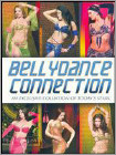 Bellydance Connection: An Exclusive Collection of Today's Stars (DVD) 2008
