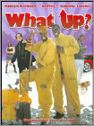 What Up? (DVD) (Widescreen) (Eng) 2007