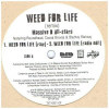 Weed for Life [12inch Vinyl Disc] [Single] - 12-Inch Single