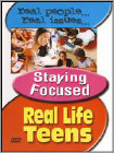 Real Life Teens: Staying Focused (dvd) 16817321
