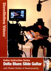 Guitar Instruction, Delta Blues Slide Guitar With Ruben Dobbs [dvd] [english] [2008] 16819962