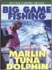Successful Big Game Fishing: Marlin, Tuna and Dolphin (DVD) 2004