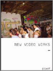 New Video Works (DVD) (Eng) 2008