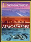 National Geographic: Atmospheres - Earth, Air and Water (DVD) (Enhanced Widescreen for 16x9 TV) (Eng) 2008