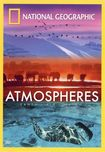 National Geographic: Atmospheres - Earth, Air And Water [dvd] [english] [2008] 17105936