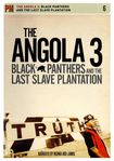 The Angola 3: Black Panthers And The Last Slave Plantation [dvd] [english] [2006] 17117335
