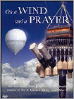 On a Wind and a Prayer (DVD) (Black & White/Enhanced Widescreen for 16x9 TV) (Eng) 2005