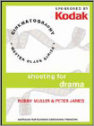 Kodak: Shooting for Drama with Robby Muller and Peter James (DVD) 1993