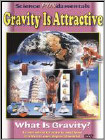 Gravity Is Attractive (DVD) 2004