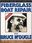 Fiberglass Boat Repair with Bruce McDugal (DVD) 1992