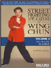 Street Fighting Applications of Wing Chun, Vol. 2: No-Rules Rumble (DVD) 2008