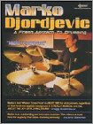 Marko Djordjevic: Where I Come from: A Fresh Approach to Drumming (DVD) (Eng) 2007