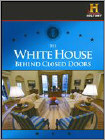 The White House: Behind Closed Doors (DVD) 2008