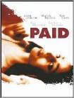 Paid (DVD) (Enhanced Widescreen for 16x9 TV) (Eng) 2006