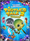 Turtle's Tale 2: Sammy's Escape From Paradise 2012