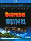 Blu Sea Trilogy: Dolphins/the Living Sea/coral Reef Adventure [3 Discs] [blu-ray] 17680886