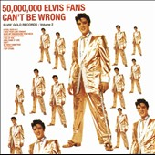 50,000,000 Elvis Fans Can'T Be Wrong - CD