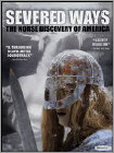 Severed Ways: The Norse Discovery of America (DVD) (Eng) 2007