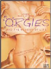 Orgies and the Meaning of Life (DVD) (Eng) 2008