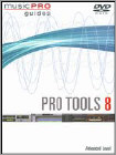 Musicpro Guides: Pro Tools LE 8 - Advanced Level (DVD) (Eng)