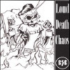 Loud Death Chaos - CD