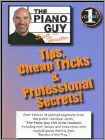 The Piano Guy with Scott Houston: Tips, Cheap Tricks & Professional Secrets!, Vol. 1 (DVD) (Eng) 2004