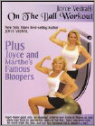 Joyce Vedral: On the Ball Workout (DVD) 2006