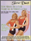Joyce Vedral: Slow Duet - Slow Moves for a Fast Shape-up in Minutes a Day (DVD) (Eng) 2006