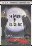 The Jean-jacques Beineix Collection: Moon In The Gutter (dvd) 18039828