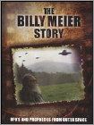 The Billy Meier Story: UFO's and Prophecies from Outer Space (DVD) (Eng) 2009