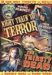 Night Train To Terror/the Thirsty Dead (dvd) 18091618