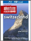 Richard Bangs' Adventures With Purpose: Switzerland - Quest For The Sublime (blu-ray Disc) 18099059