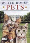 White House Pets (dvd) 18350001