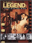 The Making of a Legend: Gone with the Wind (DVD) (Black & White) (Eng) 1989