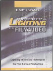 The Power of Lighting for Film & Video, Vol. 1: Lighting Faces (DVD) 2005