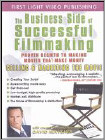 The Business Side of Successful Filmmaking: Selling & Marketing the Movie (DVD)