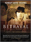 The Betrayal (DVD) (Enhanced Widescreen for 16x9 TV) (Eng) 2008