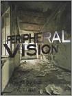 Peripheral Vision (DVD) (Enhanced Widescreen for 16x9 TV) 2008