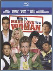 How to Make Love to a Woman (Blu-ray Disc) (Enhanced Widescreen for 16x9 TV) (Eng) 2010