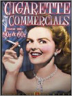Cigarette Commercials from the 50s & 60s (DVD) 2010