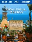 Best Of Travel: Beautiful Mexico [2 Discs] [includes Digital Copy] [blu-ray/dvd] 18720762