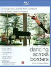 Dancing Across Borders [blu-ray] 18733757