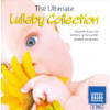 Ultimate Lullaby Collection: Beautiful Music For - CD