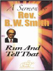 Rev. B.W. Smith: Run and Tell That (DVD) (Eng) 2010
