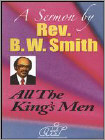 Rev. B.W. Smith: The King's Men (DVD) (Eng) 2010