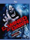Damned By Dawn [blu-ray] 18795346